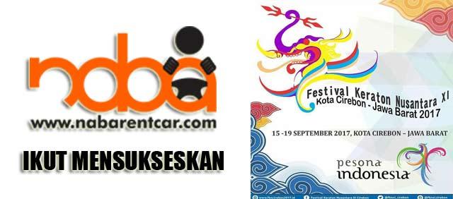 Nabarentcar Menyediakan Layanan Sewa Mobil Cirebon untuk mensukseskan Festival Keraton se-Nusantara XI tahun 2017