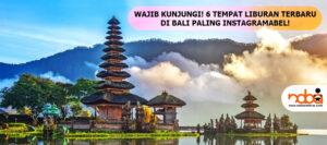 Read more about the article 6 TEMPAT WISATA DI BALI TERBARU & PALING INSTAGRAMABEL!