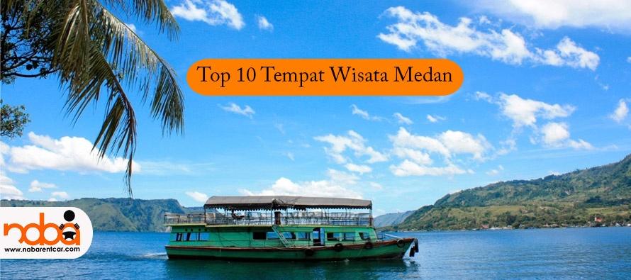 Top 10 Tempat Wisata Medan