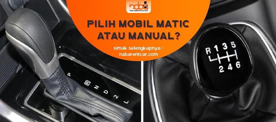 Jika harus dibandingkan, Anda Pilih Jenis Mobil Manual atau Mobil Matic?