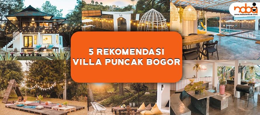 Masih Libur Panjang Cuti Bersama, Ini 5 Rekomendasi Villa Puncak Bogor