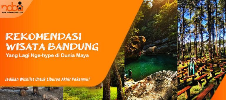 Read more about the article Wisata Bandung yang Lagi Nge-hype, Cocok Untuk Liburan Akhir Pekan