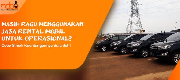 Read more about the article Tak Perlu Ragu Menggunakan Jasa Rental Mobil untuk Perusahaan