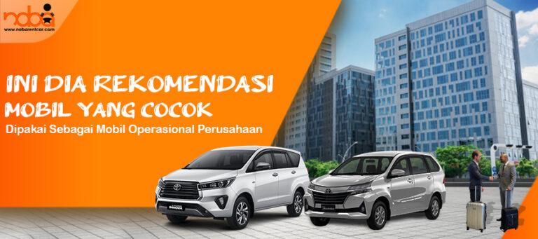 Read more about the article Rekomendasi Mobil yang Cocok untuk Sewa Mobil Perusahaan